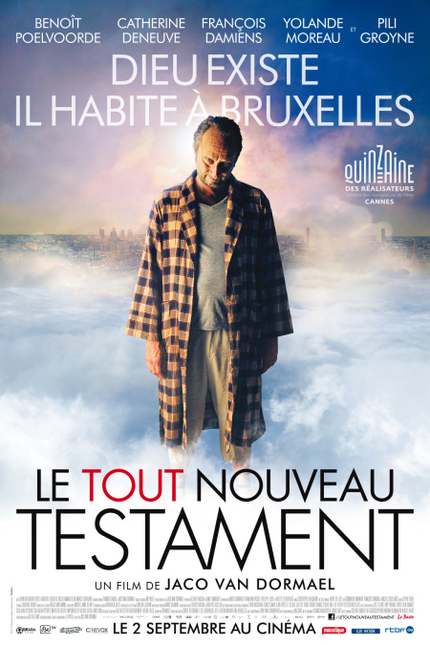 God Exists, He Lives In Brussels, And He's Kind Of A Dick. Watch The Trailer For Van Dormael's THE BRAND NEW TESTAMENT.