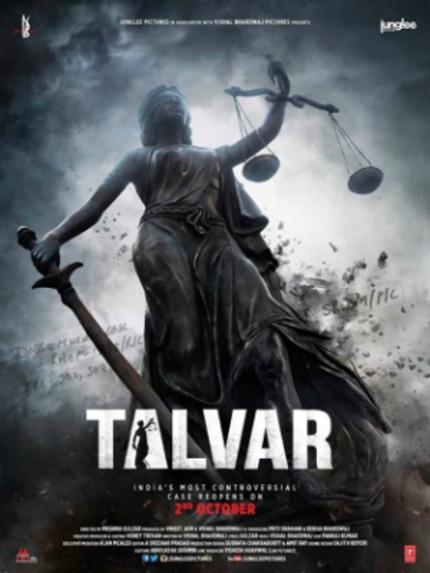 Toronto 2015 Review: TALVAR (GUILTY), An Indictment Of Indian Justice