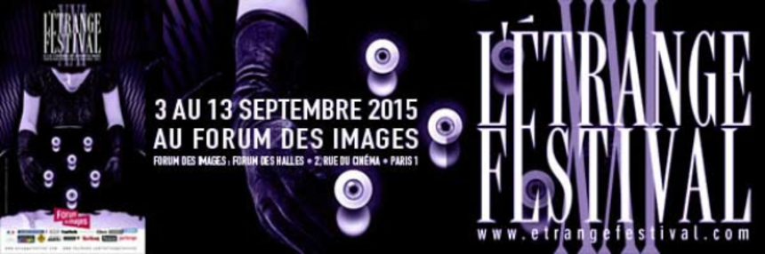 L'Etrange 2015 Ready To Kick Off With New Poster, Trailers, And Guests