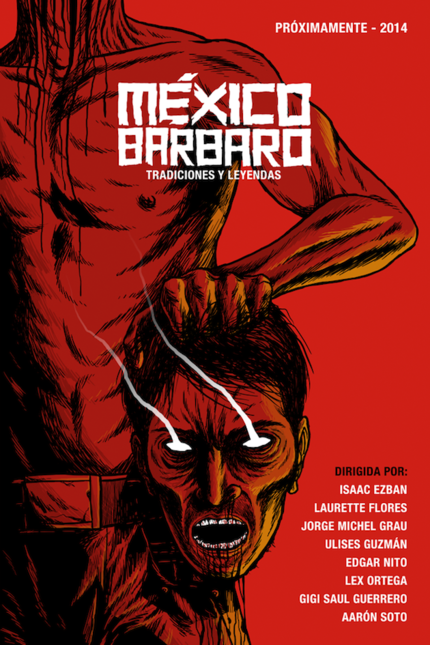 MEXICO BARBARO: Watch The Official Trailer For The Horror Anthology!