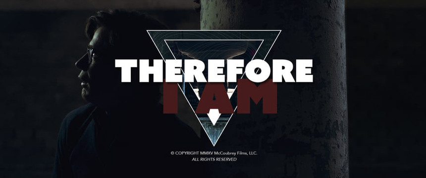 Watch The McCoubrey Brothers' Indie SciFi Short THEREFORE I AM