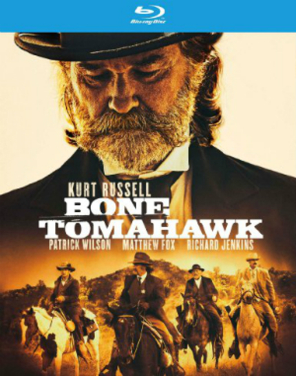 Now On Blu-ray: BONE TOMAHAWK, DRAGON BLADE Lead New Releases