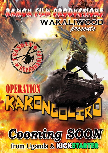 OPERATION KAKONGOLIRO! THE UGANDAN EXPENDABLES: Watch The New Trailer For Wakaliwood Action Flick