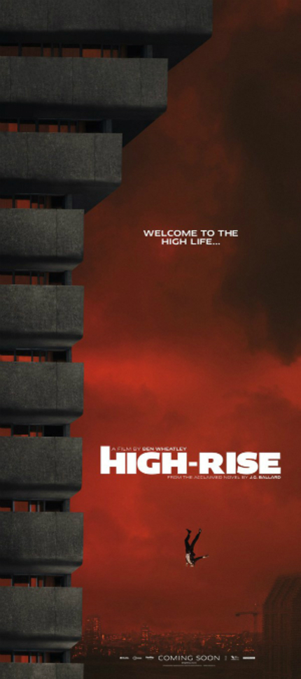 New HIGH-RISE Trailer Reaches New Heights Of Anxious Angst