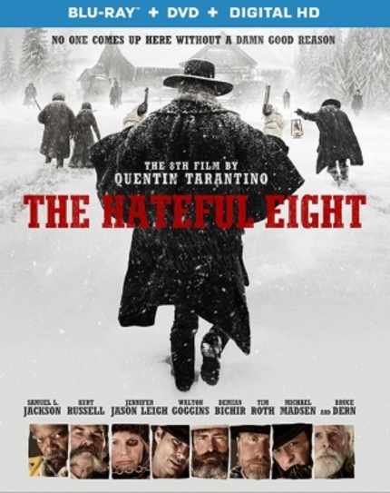 Tarantino's THE HATEFUL EIGHT Rides Onto Home Video (3/29) & Digital HD (3/15)