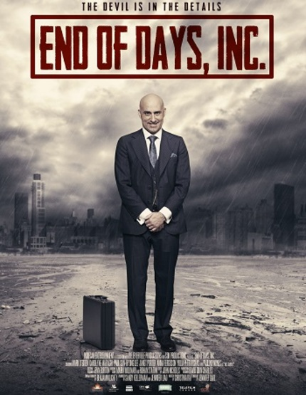 END OF DAYS, INC. Dark Supernatural Comedy Opens In Toronto Tomorrow!
