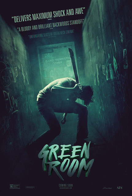 GREEN ROOM: Second Trailer For Saulnier's Punk Rock Thriller Arrives