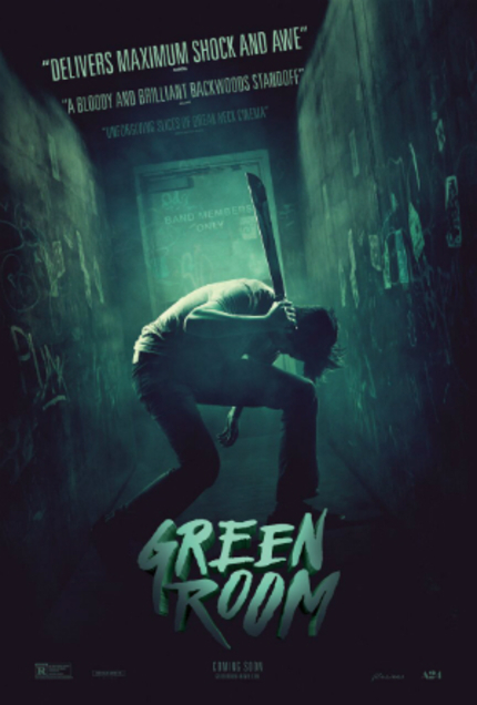 Review: GREEN ROOM, Awesome, Smart, Assured And Clever