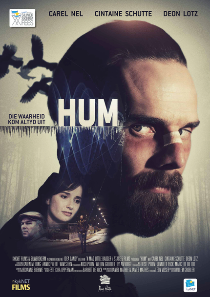 HUM: Watch The Trailer For Dark South African Thriller