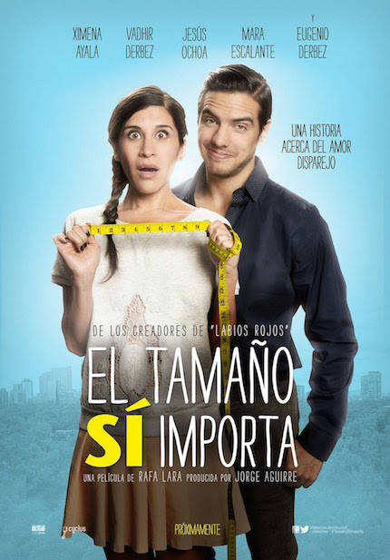 Guanajuato 2016 Review: EL TAMAÑO SÍ IMPORTA, Starring Ximena Ayala And Vadhir Derbez