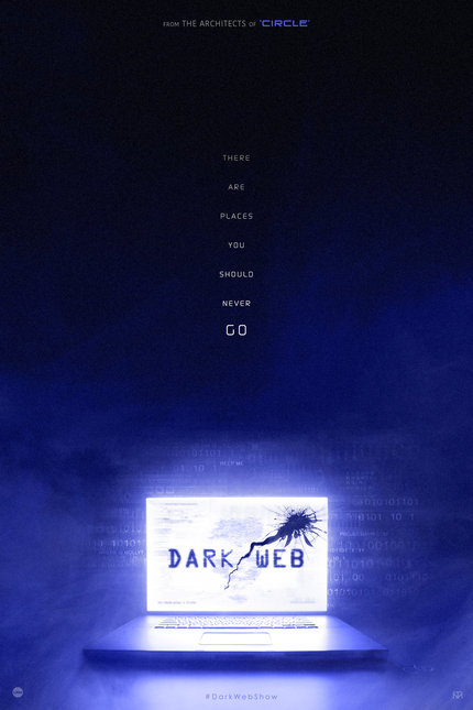 DARK/WEB Series to Explore the Dangers of the Digital Age