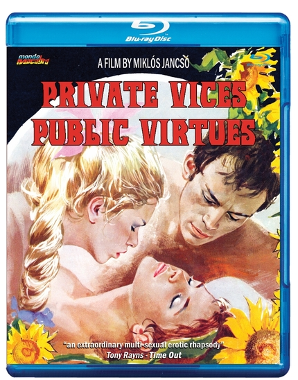 Blu-ray Review: PRIVATE VICES, PUBLIC VIRTUES LE Re-examines Miklós Jancsó's Legacy