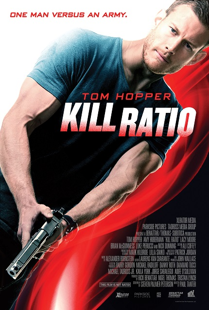 KILL RATIO: ScreenAnarchy Premieres Trailer For Tom Hopper Action Flick