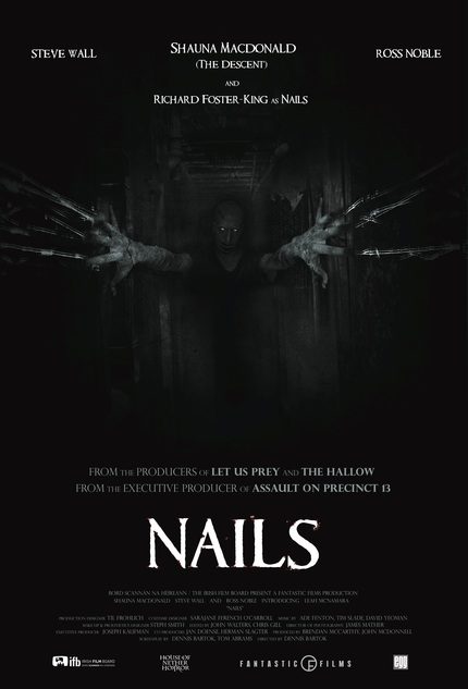 Exclusive: Check Out The Terrifying Poster For NAILS From Director Dennis Bartok