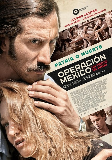 OPERACION MEXICO: Watch The Trailer For The Argentinean Thriller