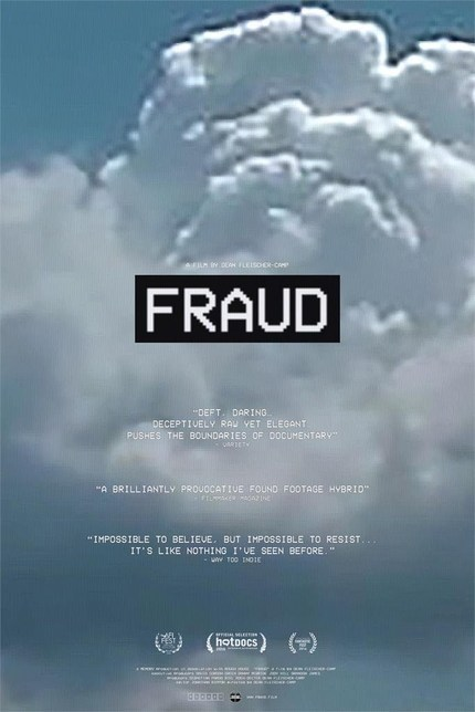 AFI Fest 2016: Watch the Trailer for FRAUD, Dean Fleischer-Camp's Searing Meta-Fiction Thriller