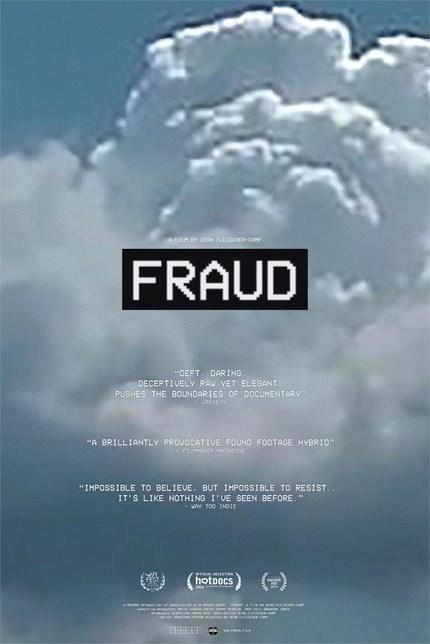 AFI Fest 2016: Watch the Trailer for FRAUD, Dean Fleischer-Camp's Searing Meta-Fiction Thriller