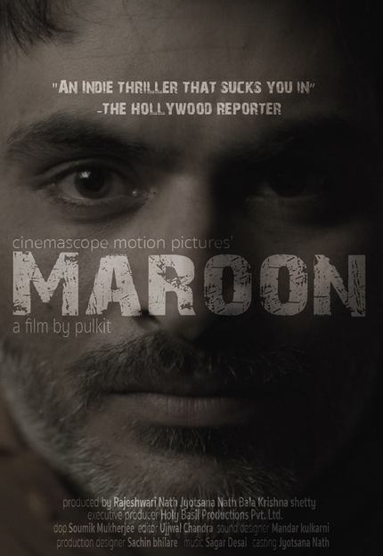 South Asian 2016 Review: MAROON, A Tale of a Man Trapped With His Worst Fears