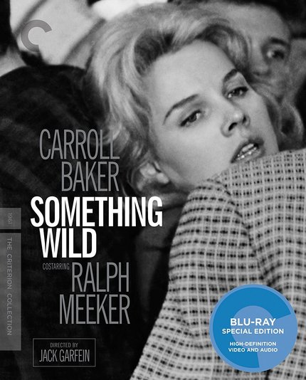 Blu-ray Review: SOMETHING WILD Represents Untamed Cinema