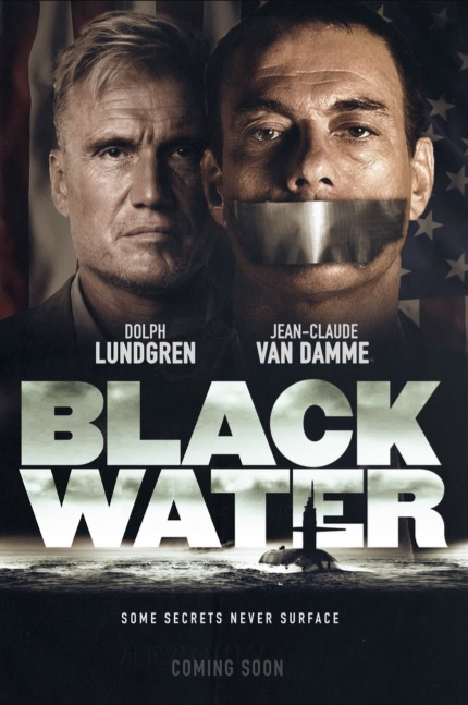 BLACK WATER Sees Jean-Claude Van Damme and Dolph Lundgren Joining Forces on a Sub