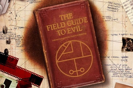THE FIELD GUIDE TO EVIL Gathers Ancient Tales From Around The World