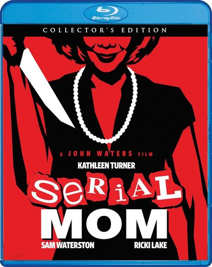 Stock Up On Pussywillows, SERIAL MOM Is Coming To Blu-ray From SCREAM FACTORY This Spring!