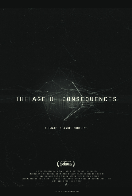 Climate Change Doc THE AGE OF CONSEQUENCES: Make Plans to Watch It Now