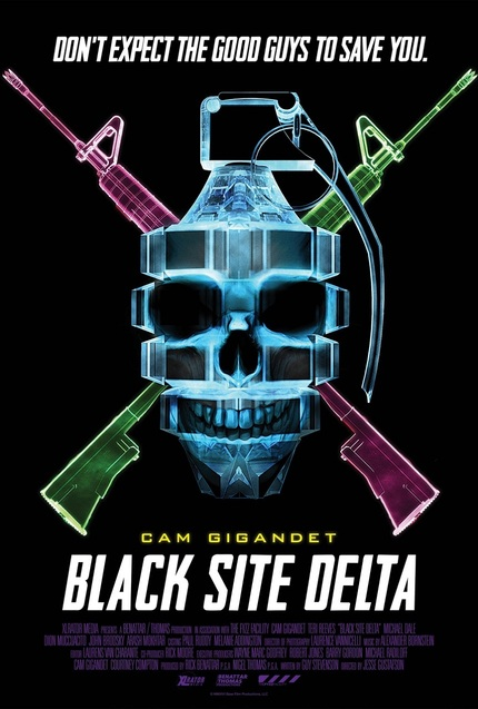 BLACK SITE DELTA: Key Art Debut For Indie Action Flick