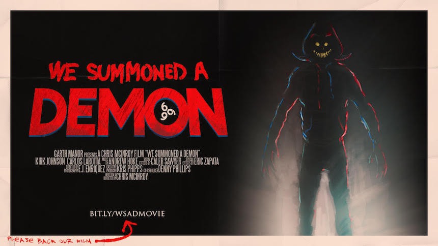 Crowdfund This! Chris McInroy's WE SUMMONED A DEMON Needs Souls!