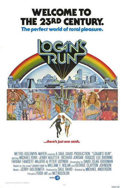 70s Rewind: LOGAN'S RUN, Forever Young