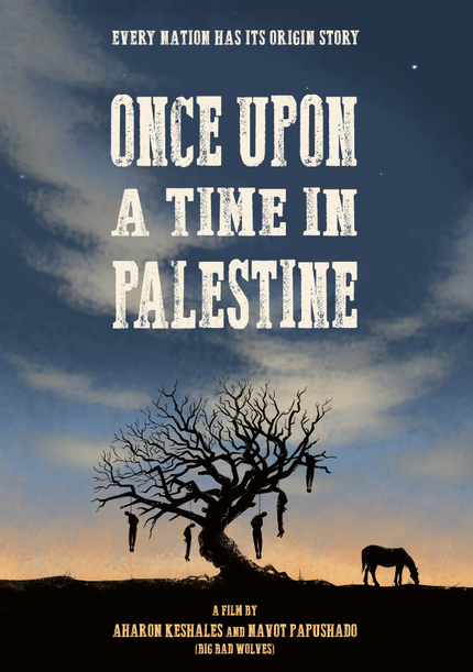 ONCE UPON A TIME IN PALESTINE: The New Flick From BIG BAD WOLVES Duo