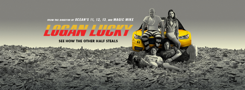 New LOGAN LUCKY Trailer: Has Steven Soderbergh Lost His Mind?