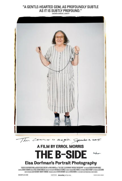 Review: THE B-SIDE: ELSA DORFMAN'S PORTRAIT PHOTOGRAPHY, Of Time, Memory, Love and Friendship