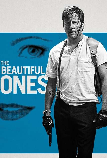 Award-Winning Gangster Thriller, THE BEAUTIFUL ONES, Exposes The Real-World Ugliness Of Film Distribution In Its Unnecessarily Color-Corrected U.S. Trailer