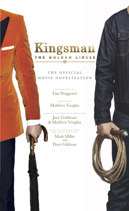 Win a Copy of KINGSMAN: THE GOLDEN CIRCLE Novelization