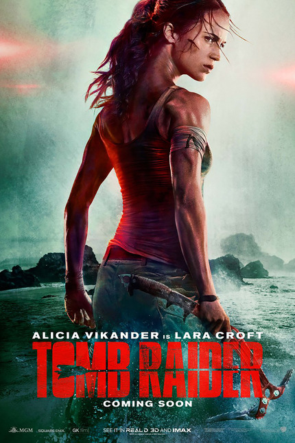 TOMB RAIDER Poster? Not So Great. TOMB RAIDER Trailer? Hot Damn.