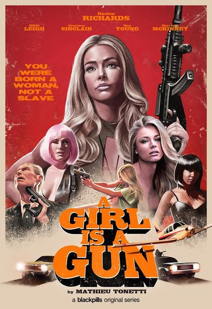 A GIRL IS A GUN Trailer: Denise Richards Leads Feminist Grindhouse Series