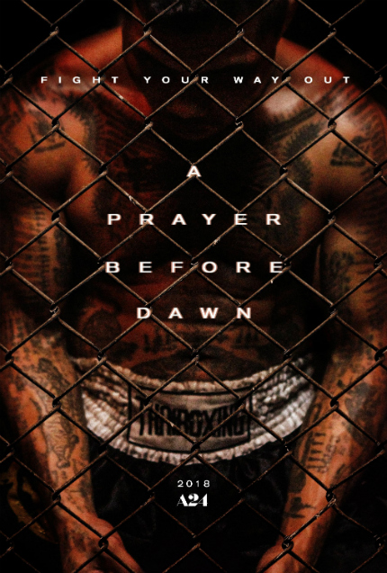A PRAYER BEFORE DAWN Trailer Reveals Dark Muay Thai Prison Drama