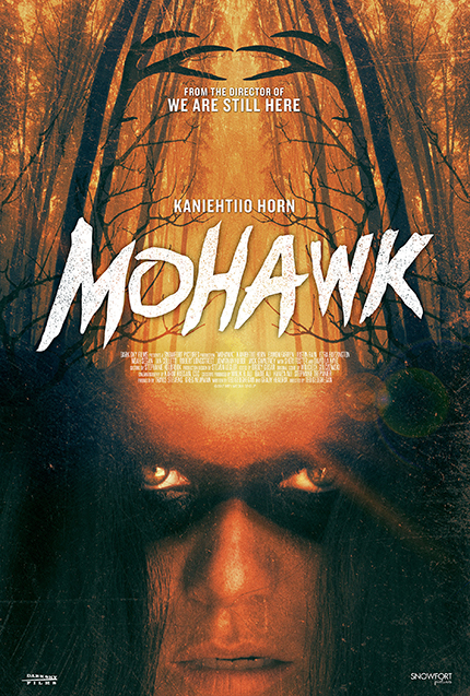 Review: MOHAWK, Relevant 19th Century Brutality
