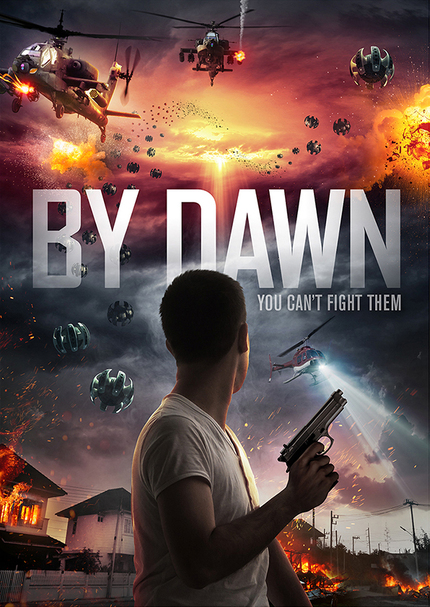 BY DAWN: Trailer Premiere For Indie Alien Invasion Thriller