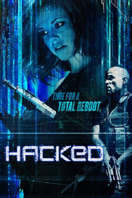 HACKED: Techno-Thriller Available on VOD And DVD Next Tuesday