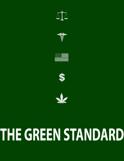Marijuana and THE GREEN STANDARD To Be Debated in U.S.