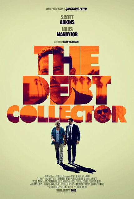 Watch Scott Adkins in THE DEBT COLLECTOR Trailer: You Better Pay Up Now