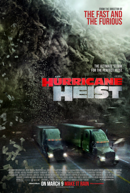 Review: THE HURRICANE HEIST, Sheer Entertainment
