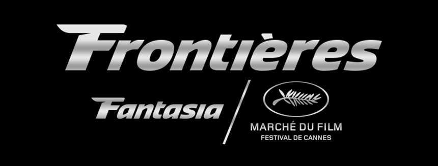 Frontières at Fantasia 2018: Celebrates Ten Years With First Wave of Projects Announced