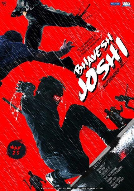 BHAVESH JOSHI SUPERHERO, Martial Arts Action From India's Phantom Films