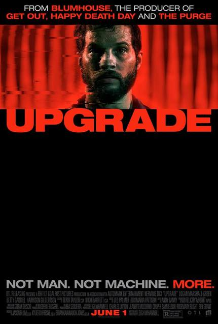 Review: UPGRADE, Smart, Violent Science-Fiction For Action Film Fans