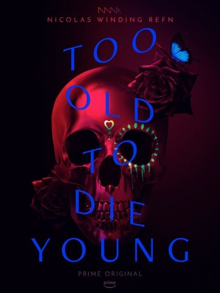 TOO OLD TO DIE YOUNG Teaser: Refn Gets Impressionistic in First Look