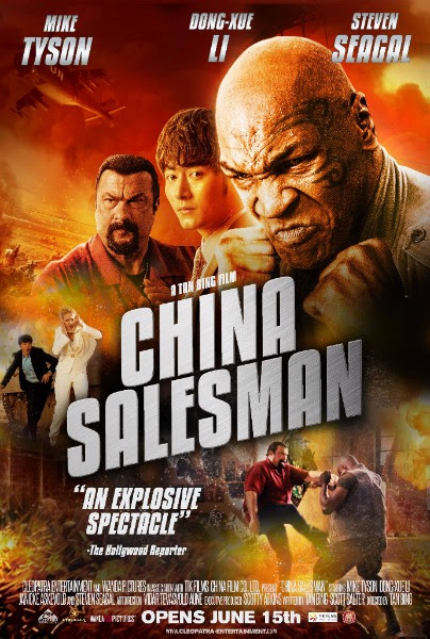New CHINA SALESMAN Trailer: Mike Tyson Says Fire! Steven Seagal Nods His Head