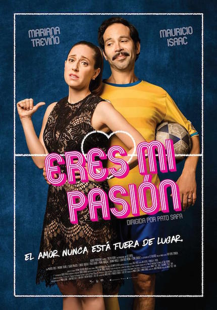 Review: ERES MI PASIÓN, Another Mediocre Mexican Rom-Com/Soccer Movie